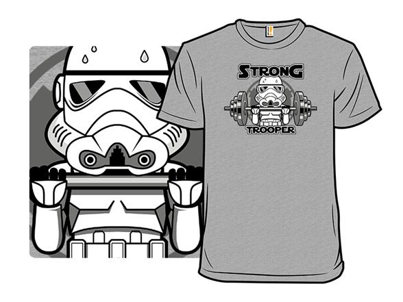 Strong Trooper T Shirt