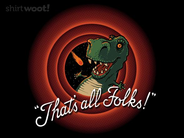 That's All T-rex T Shirt