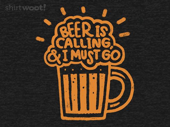 Beer Is Calling T Shirt