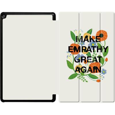 Amazon Fire HD 10 (2017) Tablet Smart Case - Make Empathy Great Again von Iisa Monttinen