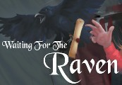 Waiting For The Raven Steam CD Key