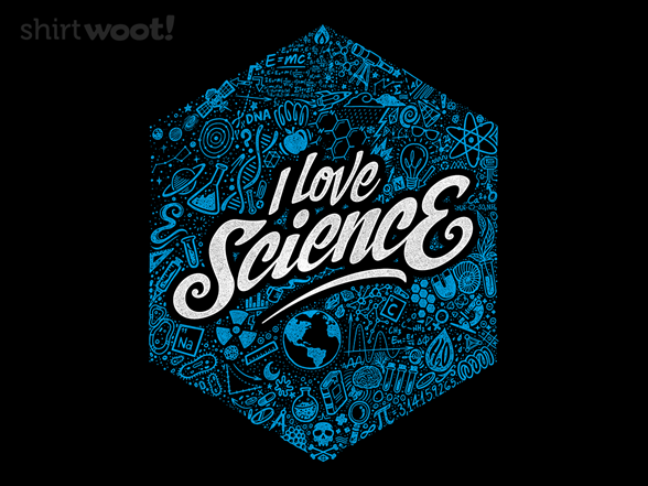 Love Science T Shirt
