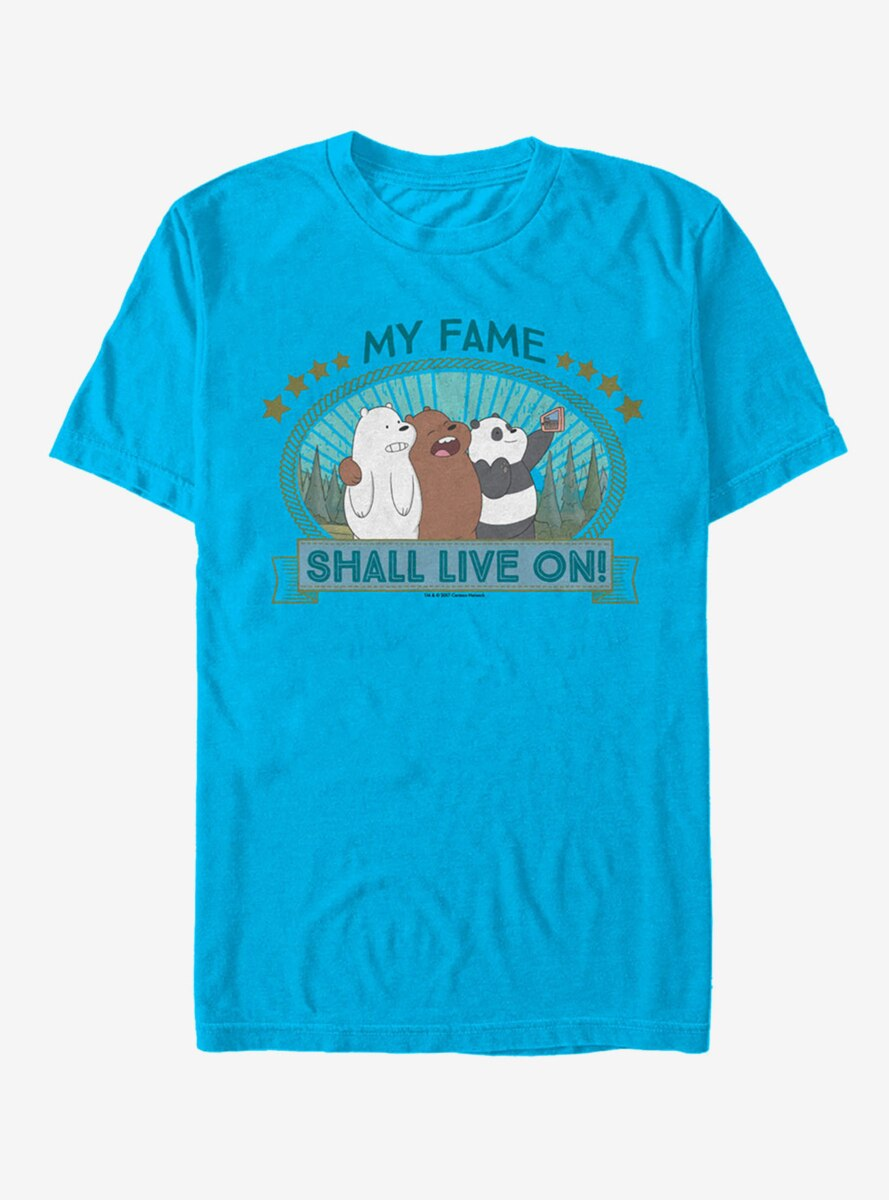 We Bare Bears My Fame Shall Live On T-Shirt