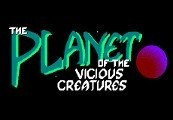 The Planet of the Vicious Creatures Steam CD Key
