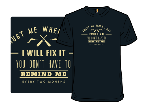 I Will Fix It T Shirt