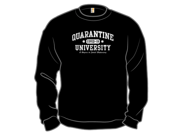 Quarantine U Long Sleeve Tee