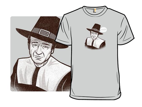 Howdy, Pilgrim T Shirt