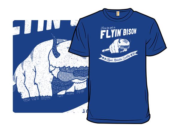 Get A Flyin Bison T Shirt