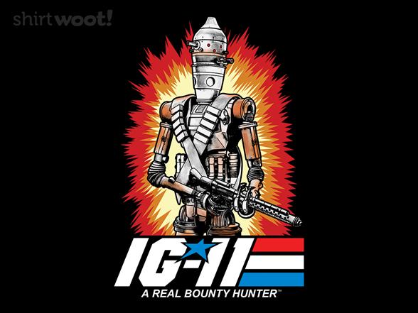 A Real Bounty Hunter T Shirt