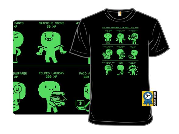Adulthood The Game T Shirt
