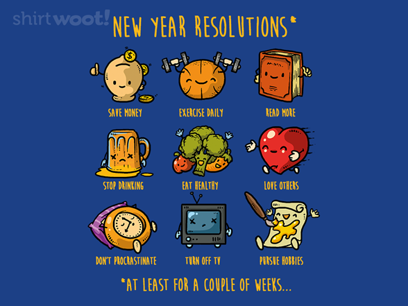 Resolutions T Shirt