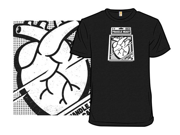 Fragile Heart T Shirt
