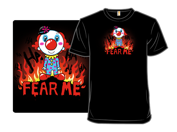 Coulrophobia (the Fear Of Clowns) T Shirt