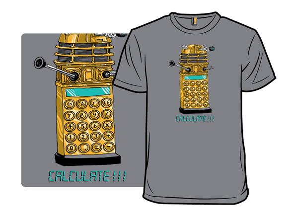 Calculate!!! T Shirt