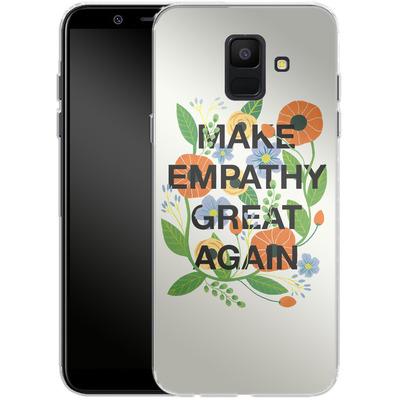 Samsung Galaxy A6 Silikon Handyhuelle - Make Empathy Great Again von Iisa Monttinen