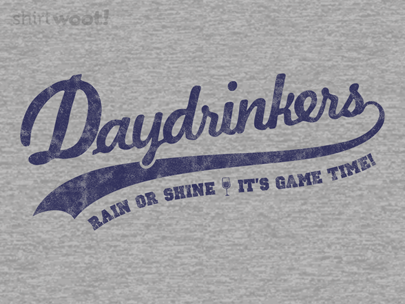 Team Daydrinkers T Shirt