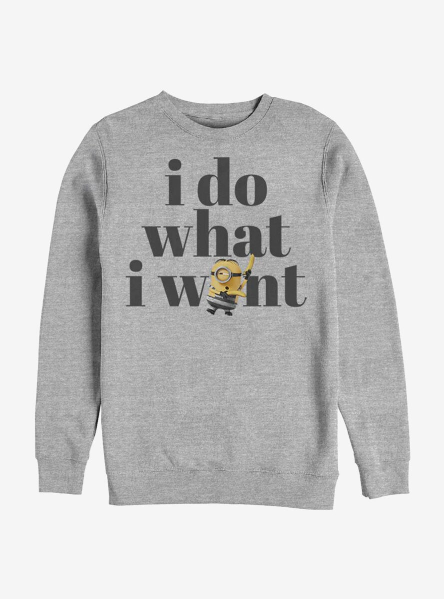 Despicable Me Minions What I Want Sweatshirt