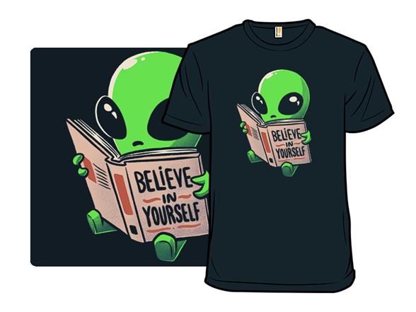 Always Believe In Yourself T Shirt