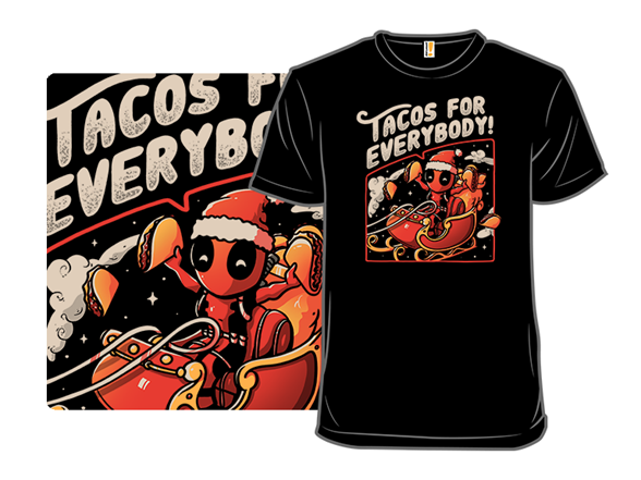Tacos For Everybody T Shirt