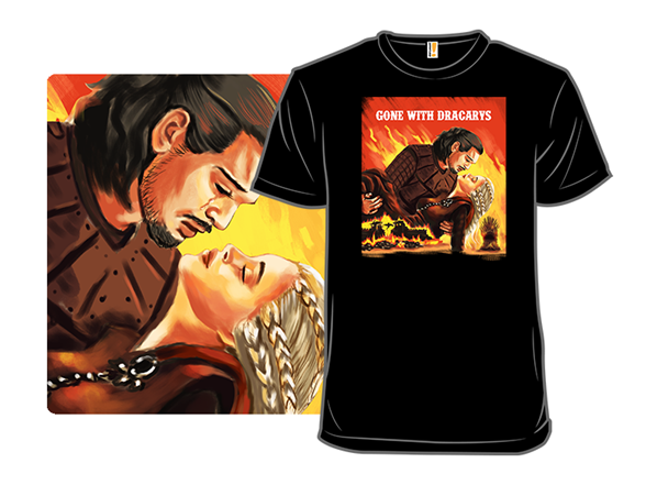 Gone With Dracarys T Shirt