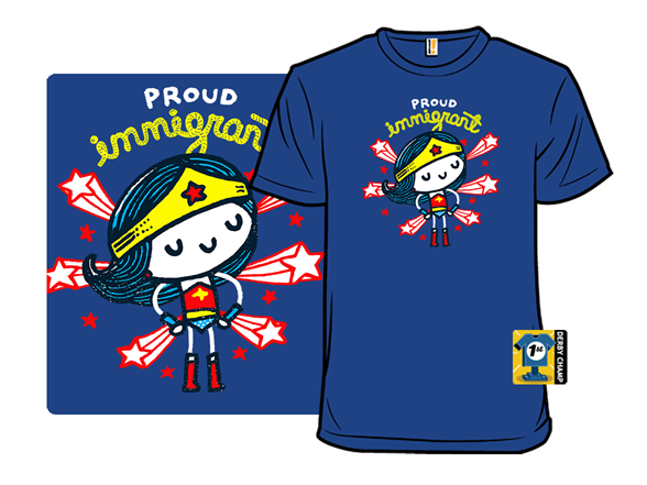 Proud Immigrant T Shirt