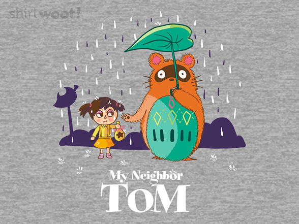 My Neighbor Tom T Shirt