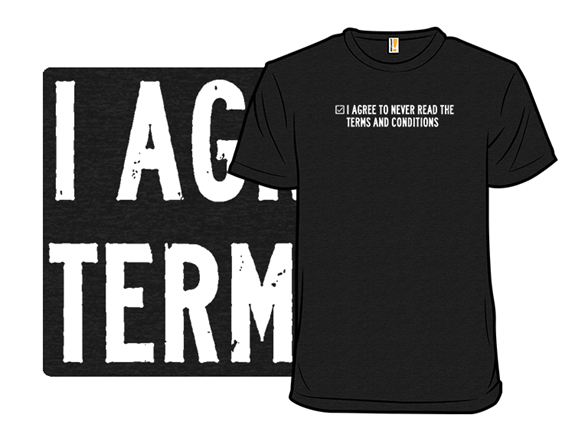 Terms And Conditions T Shirt