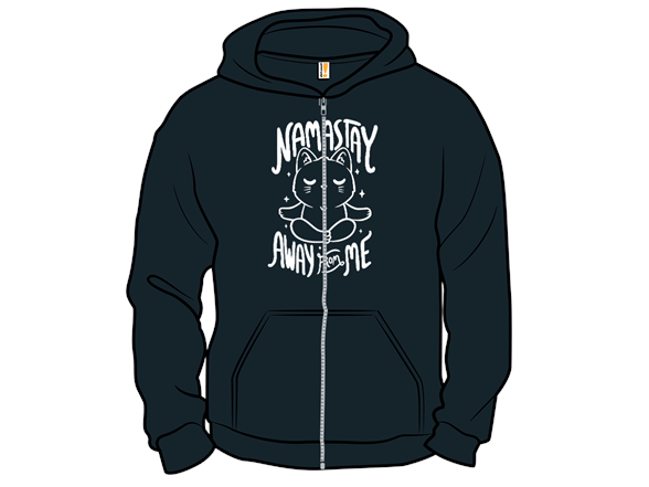 Namastay Away From Me T Shirt