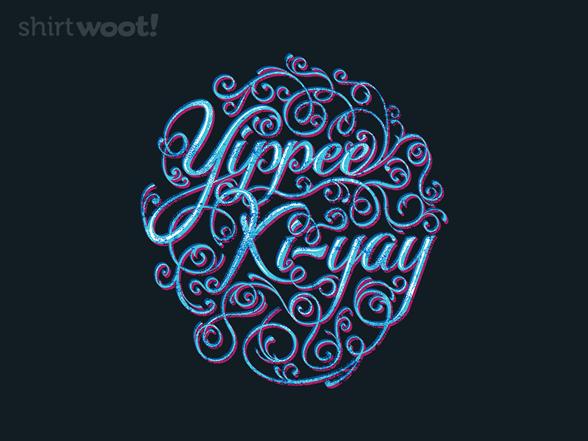 Yippee Ki Yay Swirl T Shirt