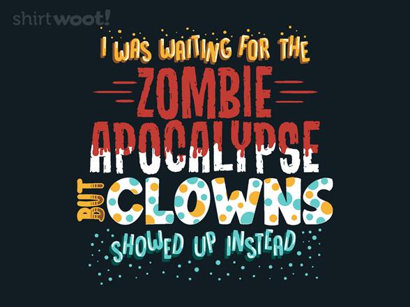 Send In The Clowns T Shirt