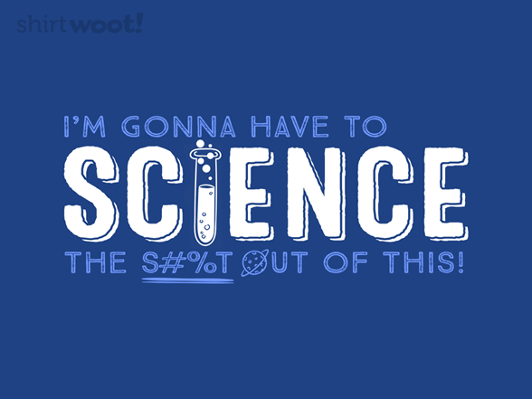 Time To Science! T Shirt