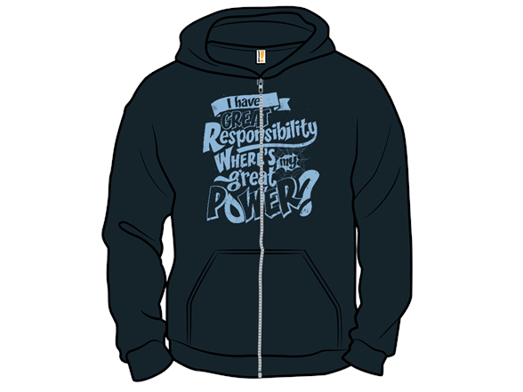 Great Responsibilty T Shirt