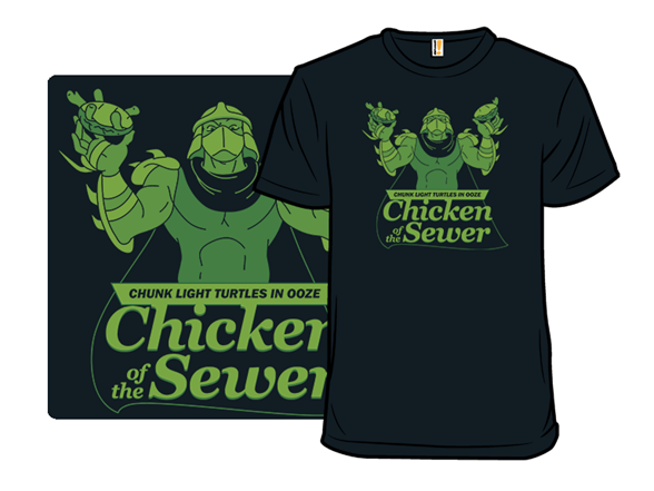 Chicken Of The Sewer T Shirt