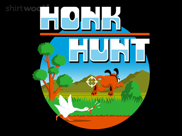 Honk Hunt T Shirt