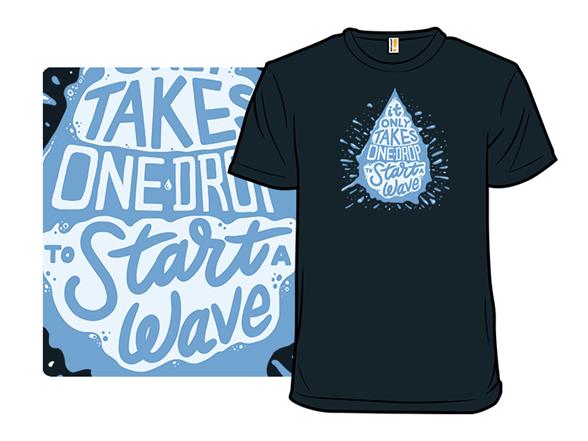 Start A Wave T Shirt