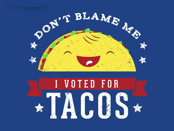 Don't Blame Me... T Shirt