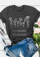 A Little More Kindness A Little Less Judgement T-Shirt Tee - Gray