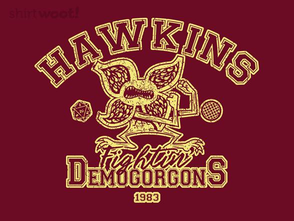 Fightin Demogorgons T Shirt