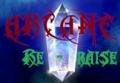 Arcane RERaise Steam CD Key