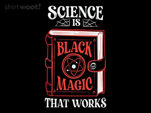 Black Magic That Works T Shirt