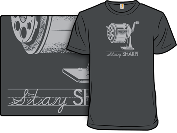 Stay Sharp! T Shirt