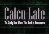 Calcu-Late Steam CD Key