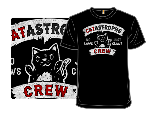 Catastrophy Crew T Shirt