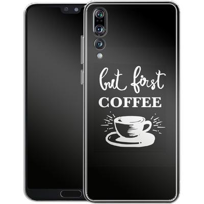 Huawei P20 Pro Silikon Handyhuelle - Coffee First von Mukta Lata Barua