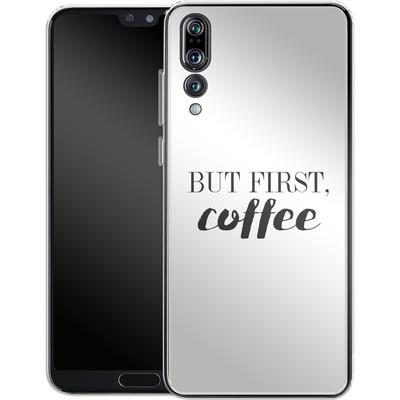 Huawei P20 Pro Silikon Handyhuelle - But first, coffee! von Erik Scholz