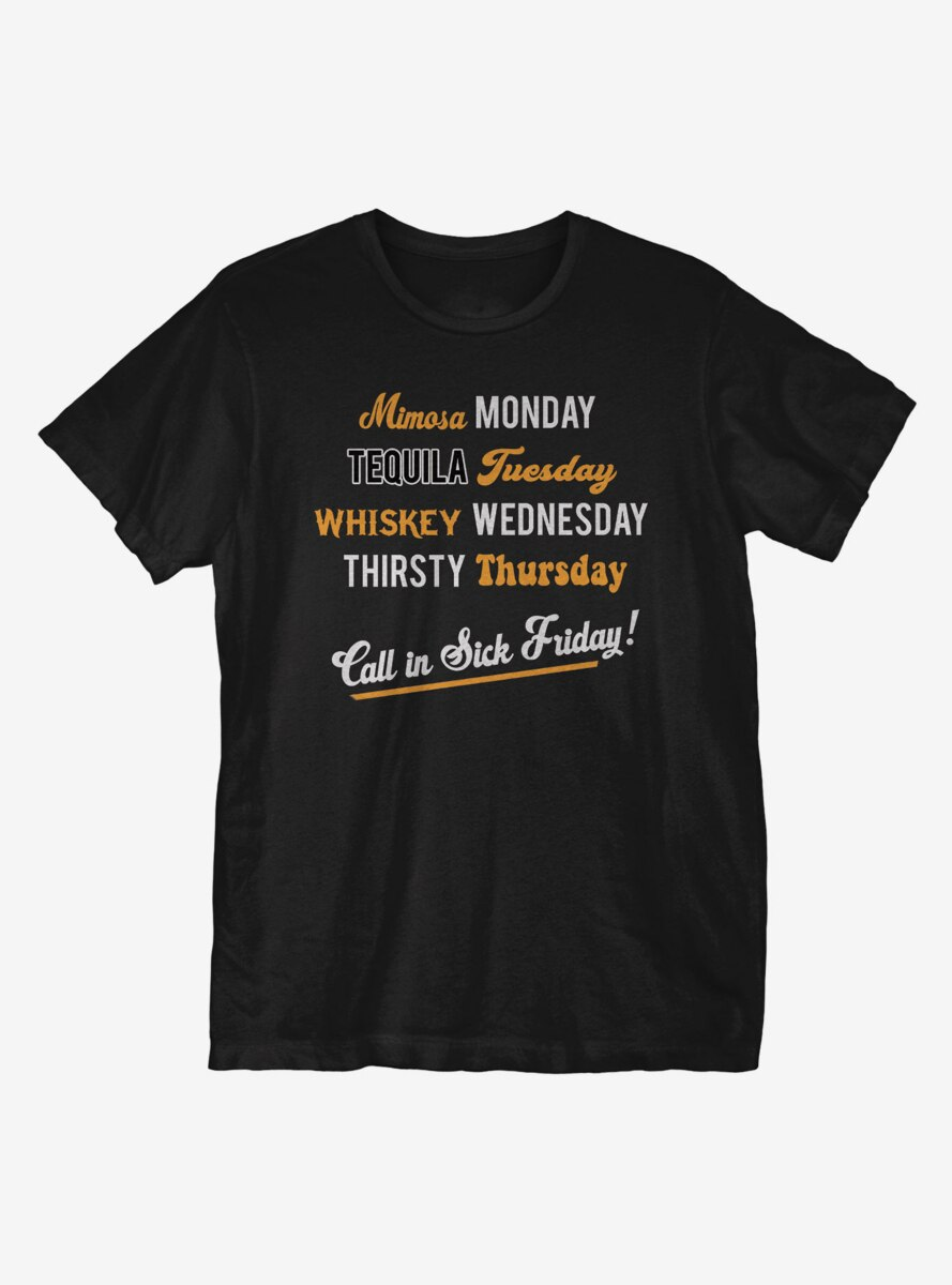 Call In Sick T-Shirt