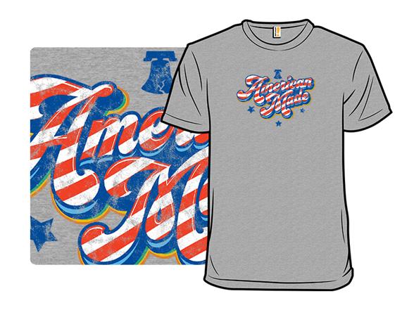 American Made T Shirt