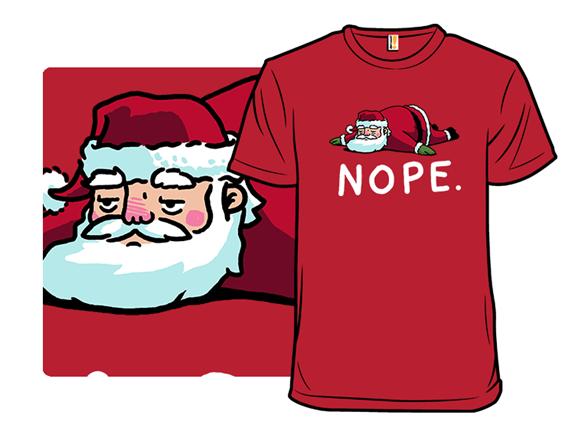 A Holiday Nope T Shirt