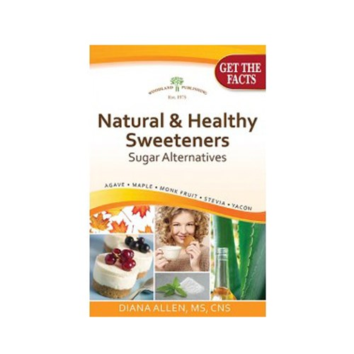 Natural & Healthy Sweeteners, Sugar Alternatives 1 Book by Woodland Publishing