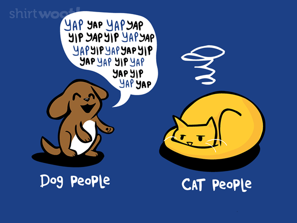 Dog People, Cat People T Shirt